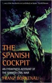 Phoenix: The Spanish Cockpit: An Eyewitness Account of the Spanish Civil War
