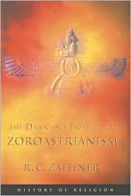 Dawn and Twilight of Zoroastrianism