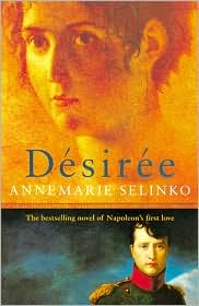 Desiree: The Bestselling Novel of Napoleon's First Love