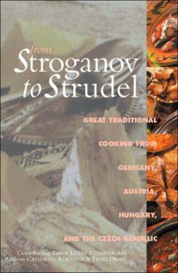 From Stroganov to Strudel
