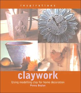 Claywork: Using Modelling Clay for Home Decoration