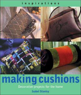 Making Cushions (Inspirations Series)