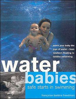 Water Babies: Safe Starts in Swimming