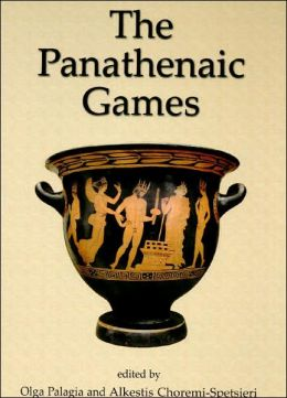 The Panatheniac Games: Proceedings of an International Conference Held at the University of Athens, May 11-12 2004
