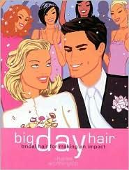 Big Day Hair