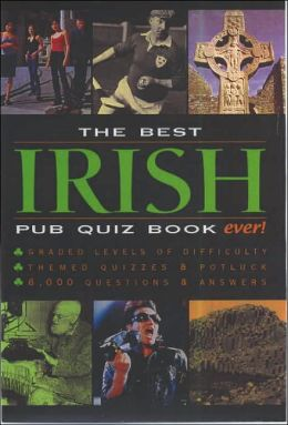 Best Irish Pub Quiz Book Ever