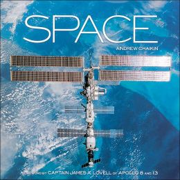 Space: The Final Frontier: A History of Space Exploration in Photographs