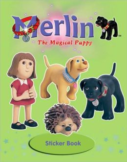 Merlin, the Magical Puppy Sticker Book