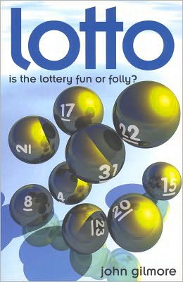 Lotto: Is the Lottery Fun or Folly?