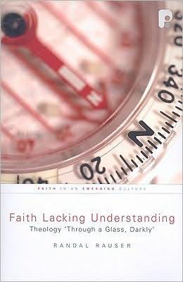 Faith Lacking Understanding