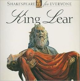 King Lear (Shakespeare for Everyone)