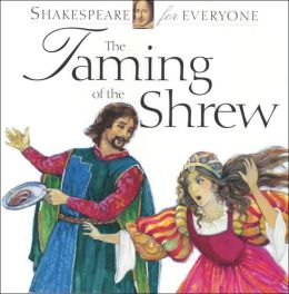 Taming of the Shrew (Shakespeare for Everyone)
