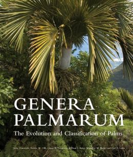 Genera Palmarum: The Evolution and Classification of Palms