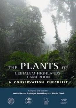 The Plants of Lebialem Highlands, Cameroon: A Conservation Checklist