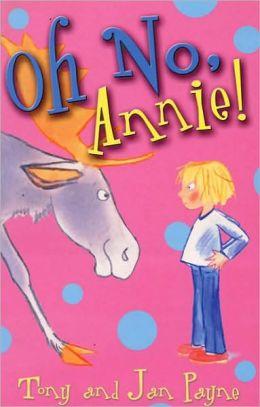 Oh No, Annie!