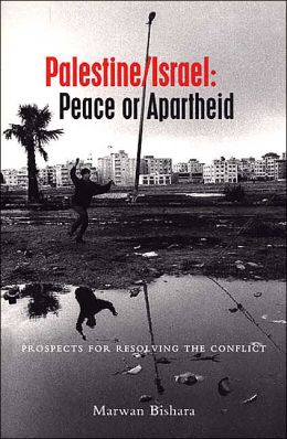 Palestine/Israel: Peace or Apartheid: Prospects for Resolving the Conflict