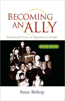 Becoming An Ally: Breaking the Cycle of Oppression