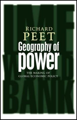 Geography of Power: Making Global Economic Policy