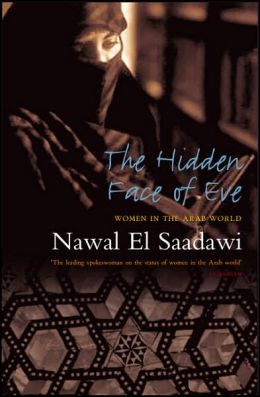 Hidden Face of Eve: Women in the Arab World