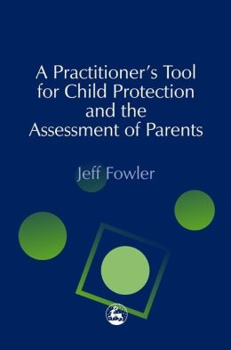 PRACTITIONERS' TOOL FOR CHILD PROT