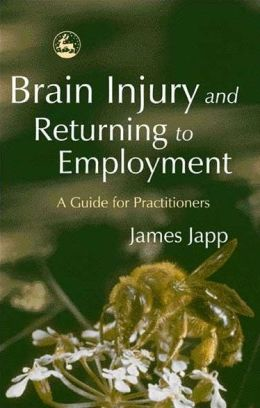 BRAIN INJURY & RETURNING TO EMPLOY