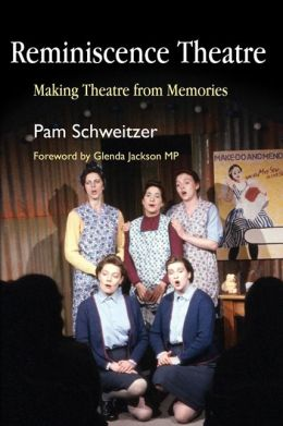 REMINISCENCE THEATRE