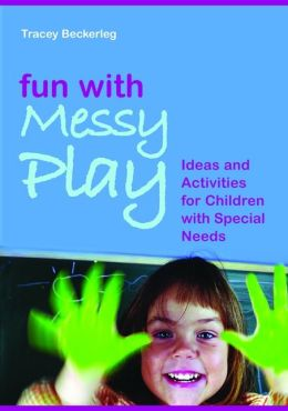 Fun with Messy Play