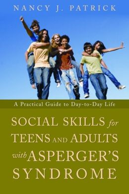Social Skills for Teens and Young Adults with Asperger's Syndrome