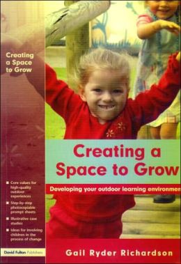 Creating a Space to Grow: The Process of Developing Your Outdoor Learning