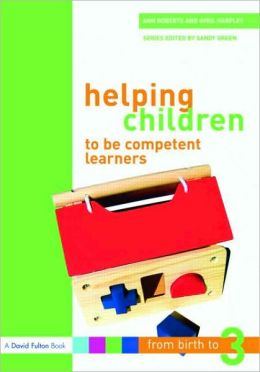 Helping Children Be Competent Learners