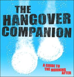 Hangover Companion: A Guide to the Morning After