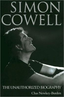 Simon Cowell: The Unauthorized Biography