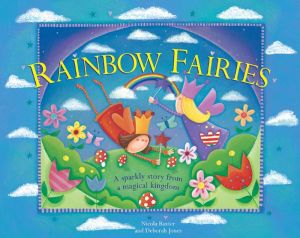Rainbow Fairies: A sparkly story from a magical kingdom