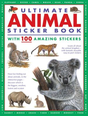 Ultimate Animal Sticker Book: With 100 amazing stickers