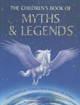 The Children's Book of Myths & Legends