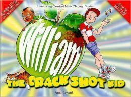 William the Crack Shot Kid: Book & CD