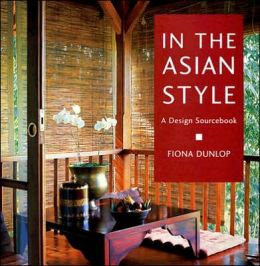 In the Asian Style: A Design Sourcebook