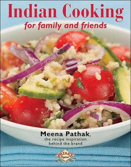 Meena Pathak's Indian Cooking For Family and Friends