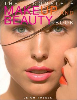 The Complete Make-Up and Beauty Book