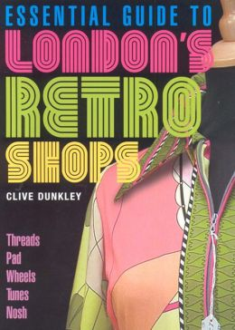 Essential Guide to London's Retro Shops