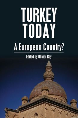 Turkey Today: A European Country?