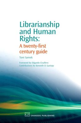 Librarianship and Human Rights: A 21st century Guide