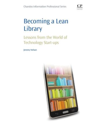 Becoming a Lean Library: Lessons from the World of Technology Start-ups