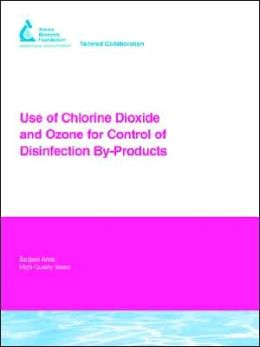 Use Of Chlorine Dioxide And Ozone For Control Of Disinfection By-Products