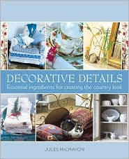Decorative Details: Essential Ingredients for Creating the Country Look