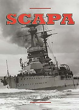 Scapa: Britain's Famous War-Time Naval Base