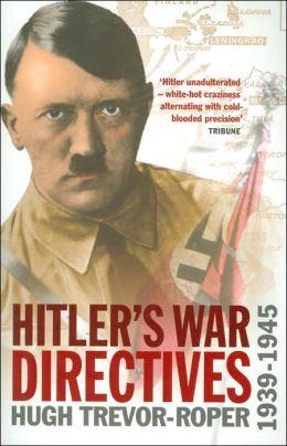 Hitler's War Directives 1939-1945