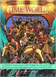 Time World: Journey through the Horrors of History in This Action-Packed Fantasy Adventure