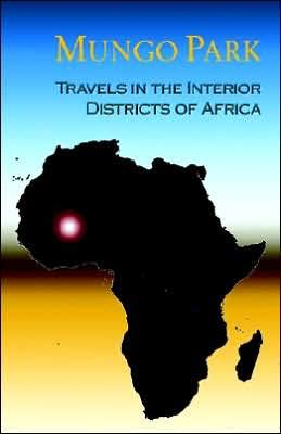 Travels in the Interior Districts of Afr