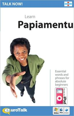 Talk Now! Learn Papiamento
